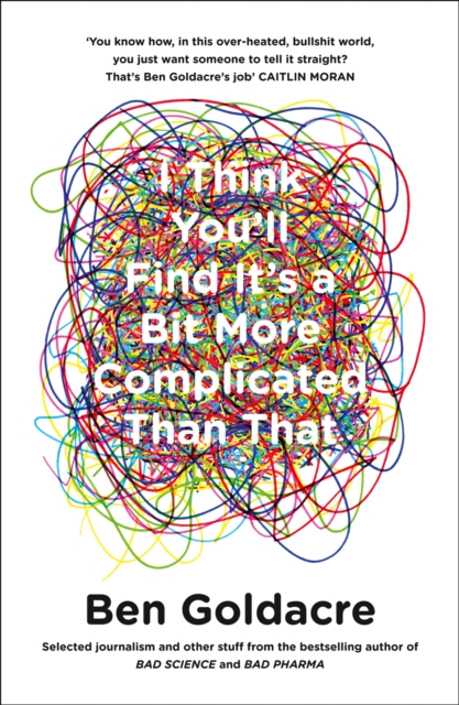 Image for I Think You'll Find It's a Bit More Complicated Than That