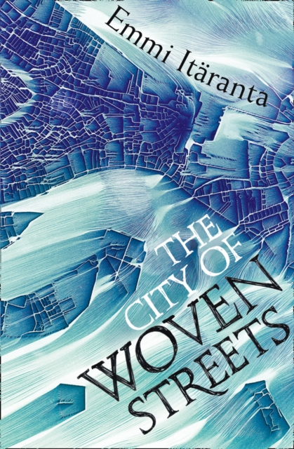 Image for The City of Woven Streets
