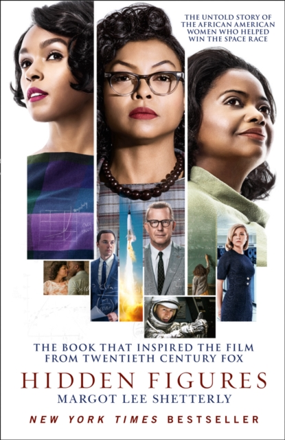 Image for Hidden Figures : The Untold Story of the African American Women Who Helped Win the Space Race