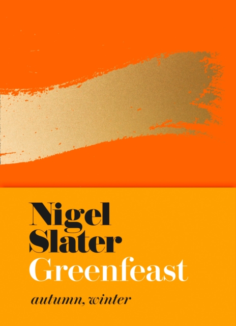 Cover for: Greenfeast : Autumn, Winter (Cloth-Covered, Flexible Binding)