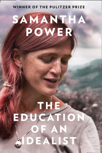 Cover for: The Education of an Idealist