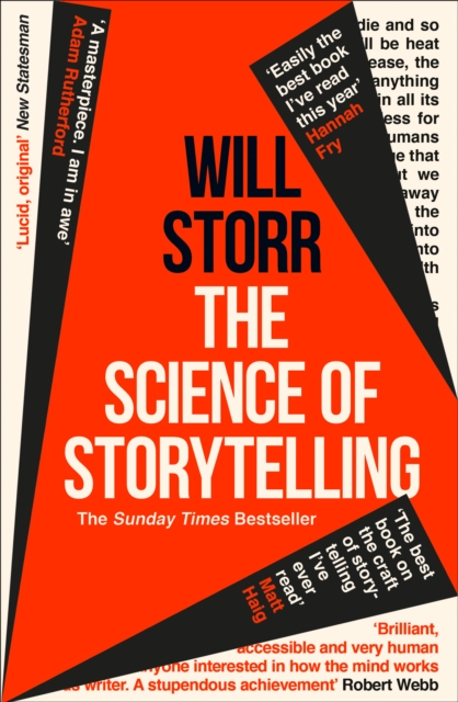 Cover for: The Science of Storytelling : Why Stories Make Us Human, and How to Tell Them Better