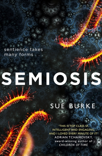 Cover for: Semiosis : A Novel of First Contact