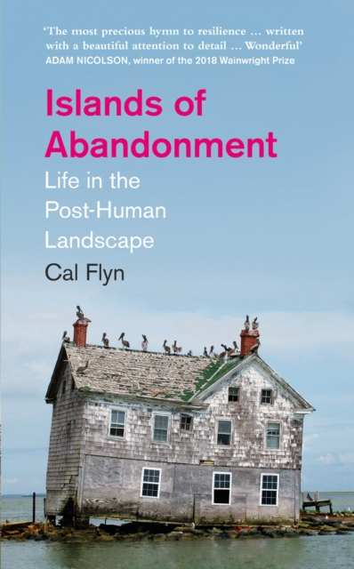 Image for Islands of Abandonment : Life in the Post-Human Landscape