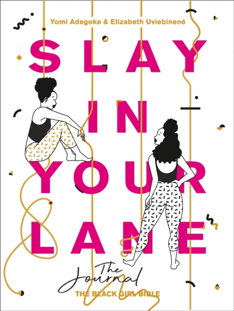 Cover for: Slay In Your Lane: The Journal