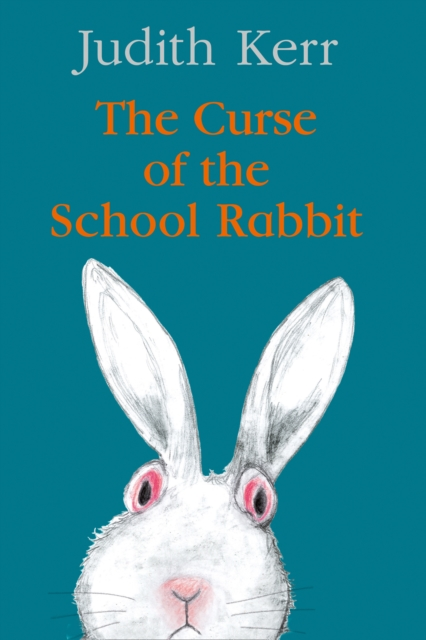 Cover for: The Curse of the School Rabbit
