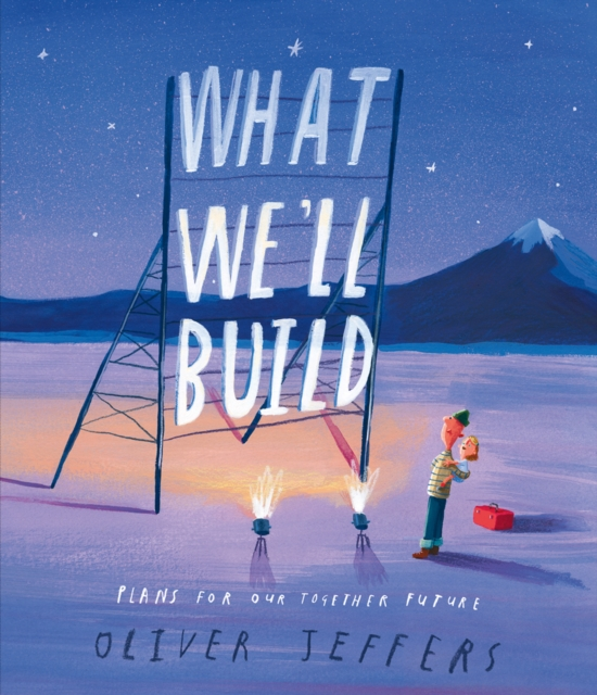 Cover for: What We'll Build : Plans for Our Together Future