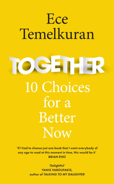 Image for Together : 10 Choices for a Better Now