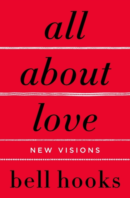 Image for All About Love : New Visions