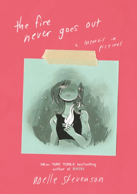 Cover for: The Fire Never Goes Out : A Memoir in Pictures