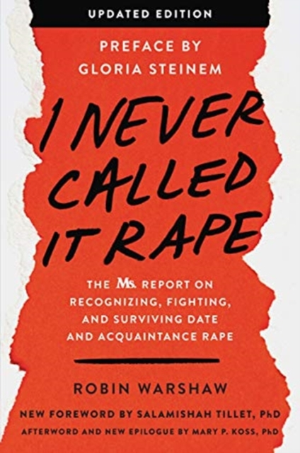 Image for I Never Called It Rape - Updated Edition : The Ms. Report on Recognizing, Fighting, and Surviving Date and Acquaintance Rape