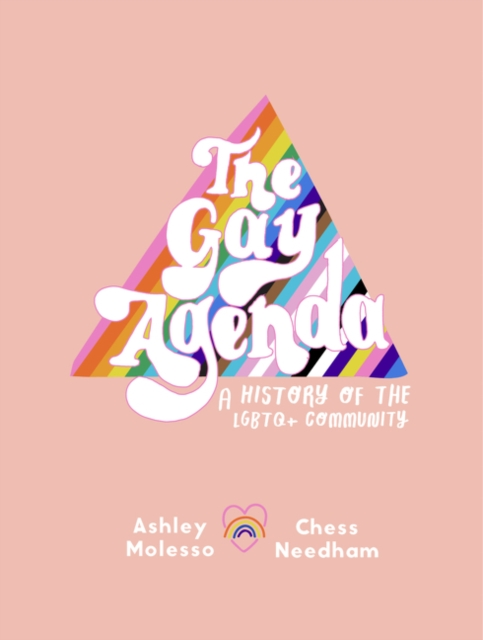 Image for The Gay Agenda : A Modern Queer History & Handbook