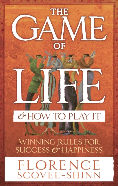 Cover for: The Game Of Life & How To Play It