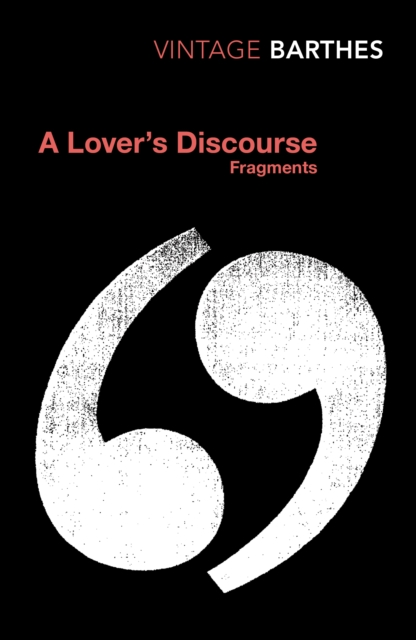Cover for: A Lover's Discourse : Fragments
