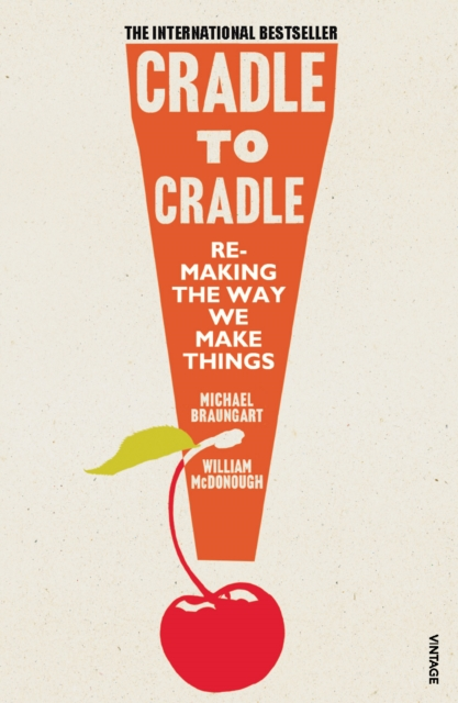 Cover for: Cradle to Cradle