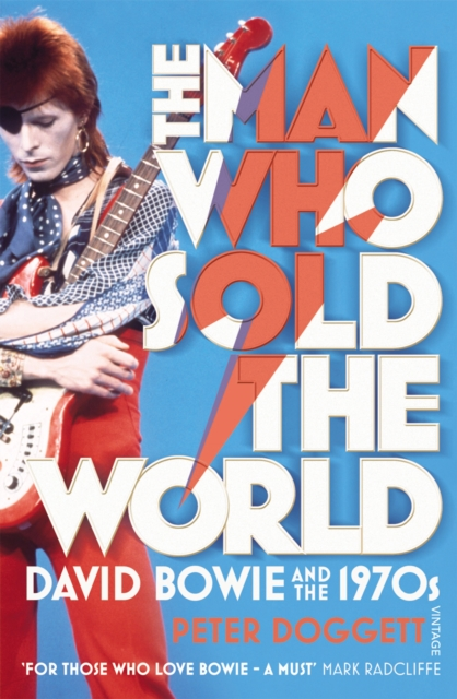 Cover for: The Man Who Sold The World : David Bowie And The 1970s