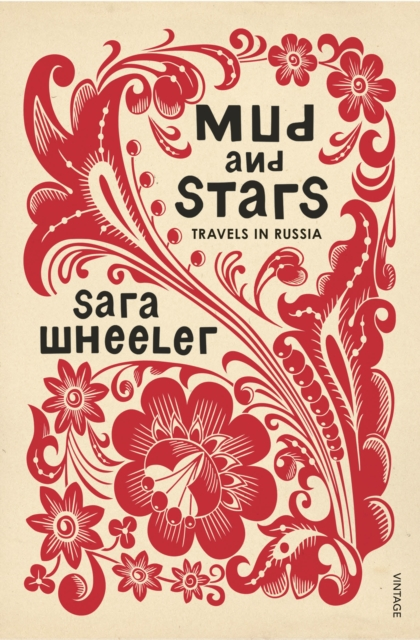 Image for Mud and Stars : Travels in Russia