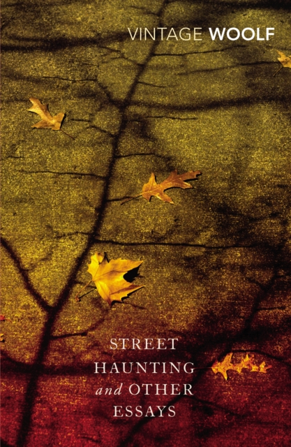 Cover for: Street Haunting and Other Essays