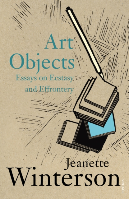Cover for: Art Objects : Essays on Ecstasy and Effrontery