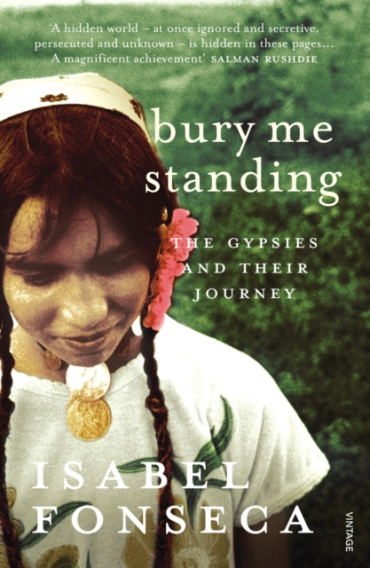 Image for Bury Me Standing : The Gypsies and their Journey