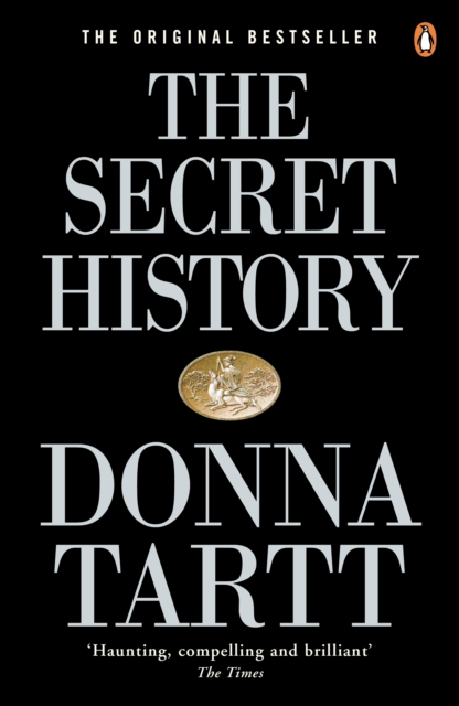 Image for The Secret History : From the Pulitzer Prize-winning author of The Goldfinch