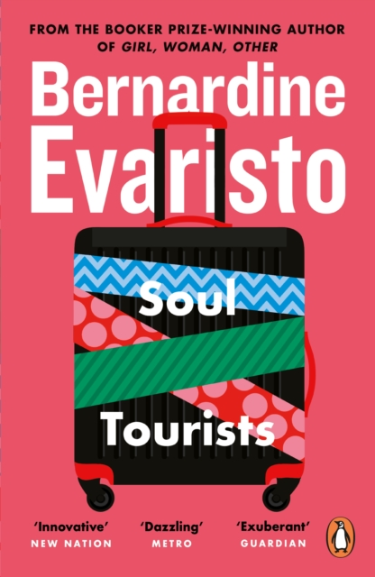 Cover for: Soul Tourists : From the Booker prize-winning author of Girl, Woman, Other
