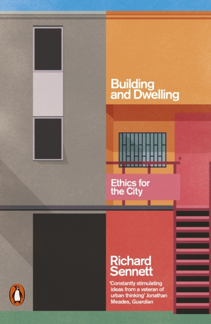 Cover for: Building and Dwelling : Ethics for the City