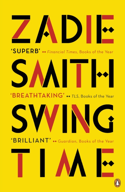 Cover for: Swing Time : LONGLISTED for the Man Booker Prize 2017