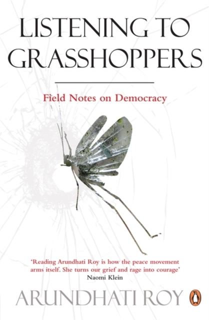 Cover for: Listening to Grasshoppers : Field Notes on Democracy