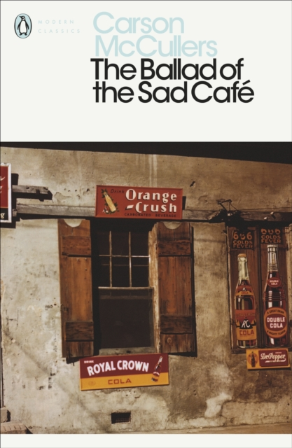 Cover for: The Ballad of the Sad Cafe