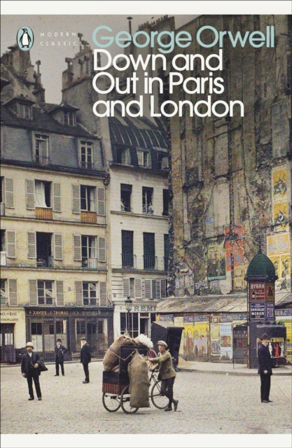 Cover for: Down and Out in Paris and London