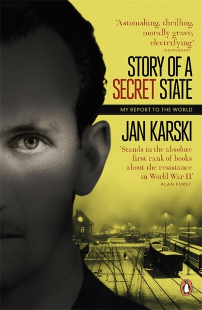 Cover for: Story of a Secret State: My Report to the World