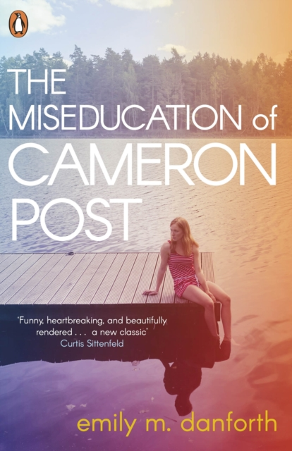 Image for The Miseducation of Cameron Post