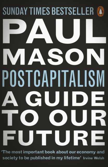 Cover for: PostCapitalism : A Guide to Our Future