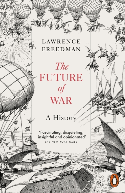 Cover for: The Future of War : A History