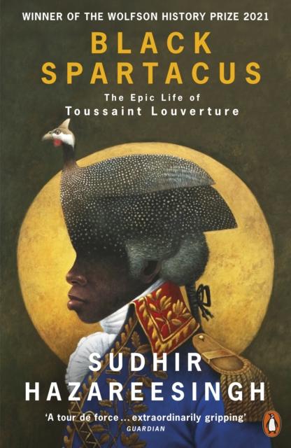 Image for Black Spartacus : The Epic Life of Toussaint Louverture