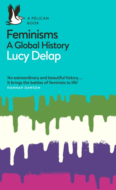 Image for Feminisms : A Global History