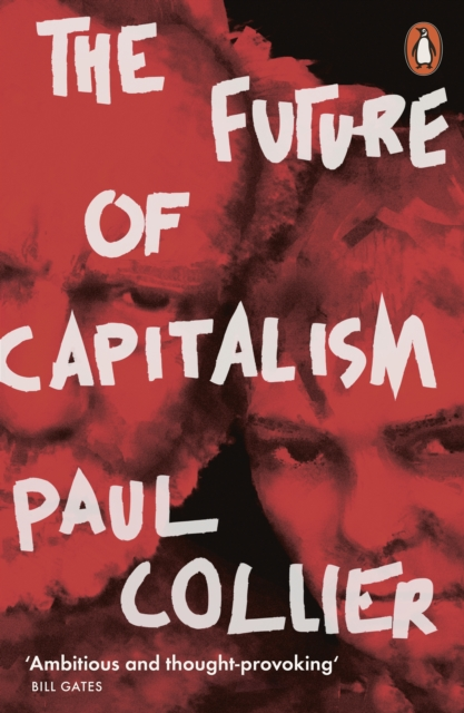 Cover for: The Future of Capitalism : Facing the New Anxieties