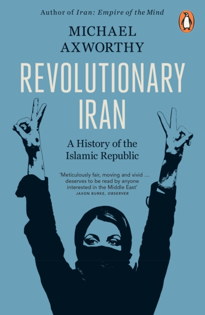 Cover for: Revolutionary Iran : A History of the Islamic Republic Second Edition