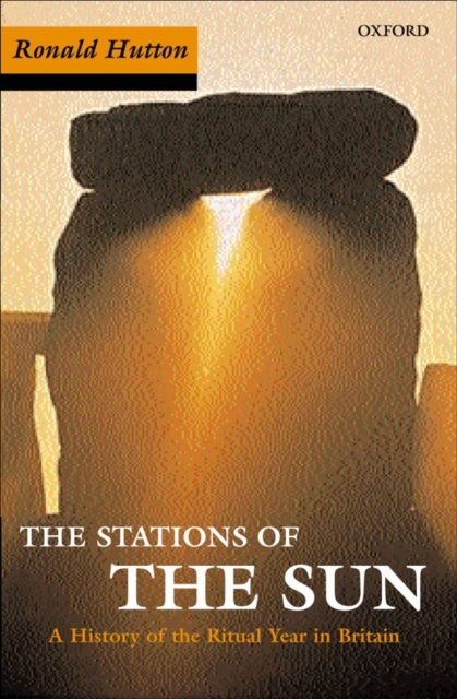 Cover for: Stations of the Sun : A History of the Ritual Year in Britain