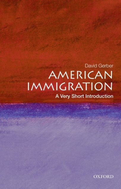 Image for American Immigration: A Very Short Introduction