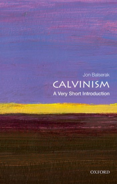 Cover for: Calvinism: A Very Short Introduction