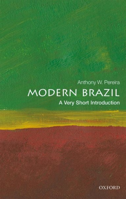 Cover for: Modern Brazil: A Very Short Introduction