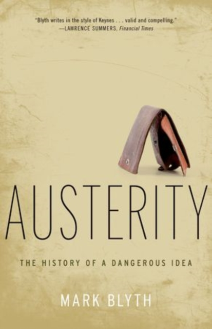 Cover for: Austerity : The History of a Dangerous Idea