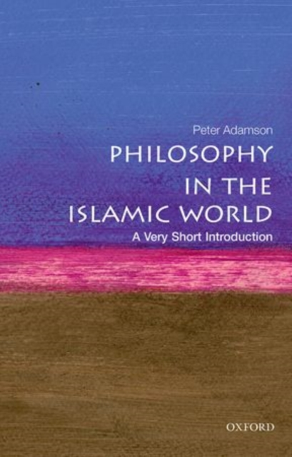 Cover for: Philosophy in the Islamic World: A Very Short Introduction