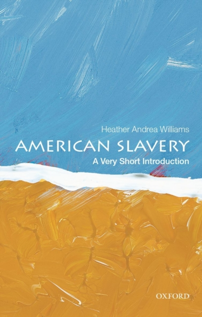 Image for American Slavery: A Very Short Introduction