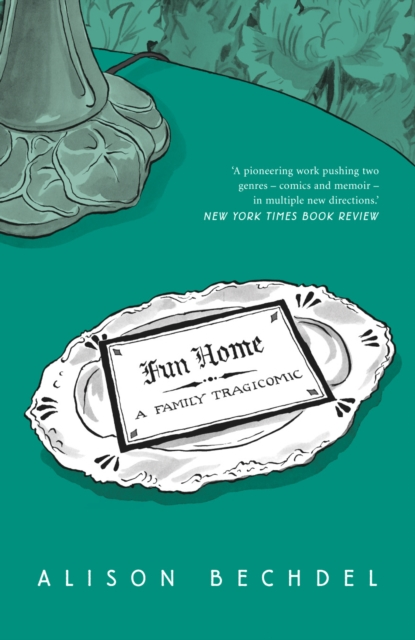 Image for Fun Home : A Family Tragicomic