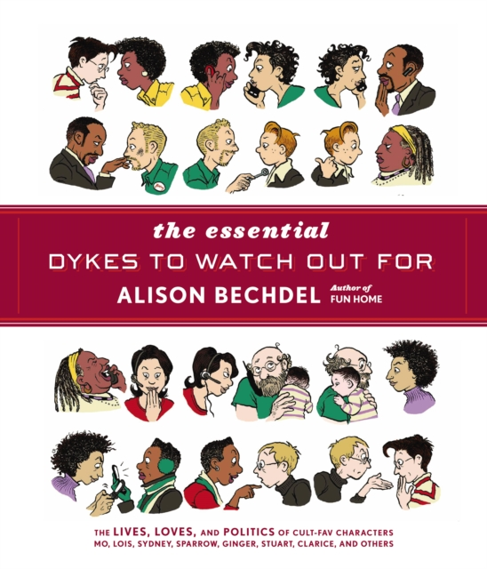 Cover for: The Essential Dykes To Watch Out For
