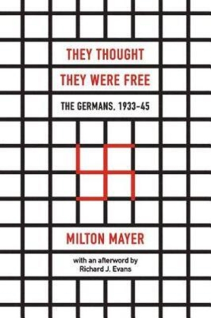 Cover for: They Thought They Were Free - The Germans, 1933-45