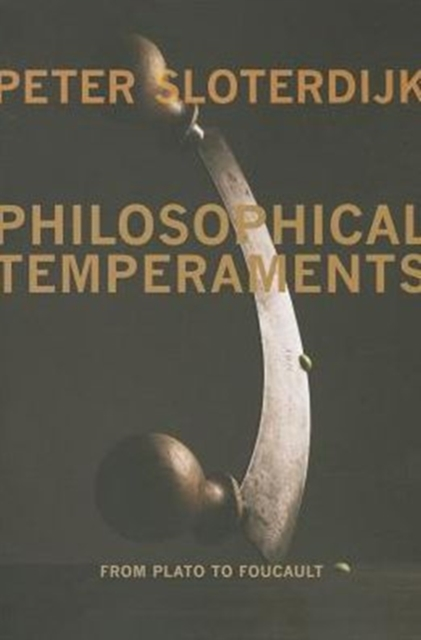 Cover for: Philosophical Temperaments : From Plato to Foucault